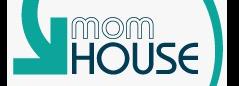 Mom House